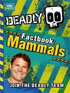 9781444006346 Deadly Factbook Mammals