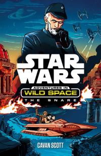Star Wars Wild Space The Snare[2]